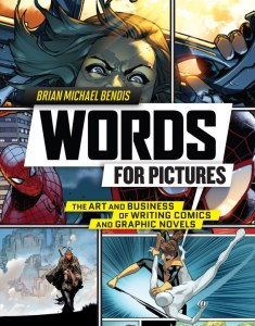 bendis_words-for_pictures